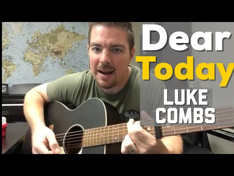 Dear Today | Luke Combs | Beginner Guitar Lesson (unreleased song)