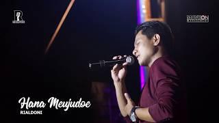 Hana Meujudoe - RIALDONI (Live Panggung Expo HARDIKDA Aceh)