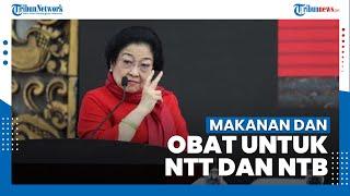 Megawati Tulis Jenis Makanan dan Obat-obatan untuk Para Korban Bencana di NTB dan NTT
