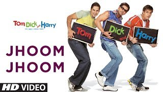 Jhoom Jhoom (Full Song) | Tom Dick And Harry - YouTube