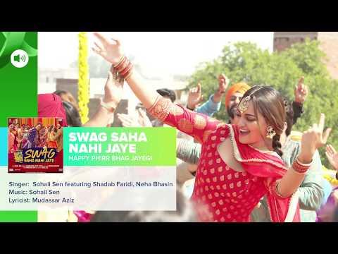 Swag Saha Nahi Jaye   Full Audio Song   Happy Phir Bhag Jayegi
