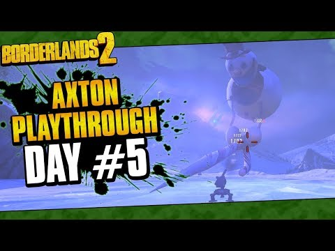 Borderlands 2 | Axton Reborn Playthrough Funny Moments And Drops | Day #5