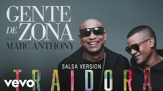 Gente de Zona - Traidora (Cover Audio - Salsa Version) ft. Marc Anthony