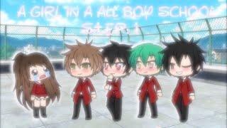 A Girl in a All Boy School ~ EP:1~Gachaverse
