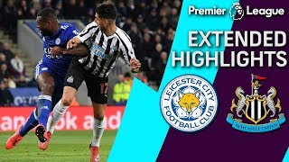 Leicester City v. Newcastle | PREMIER LEAGUE EXTENDED HIGHLIGHTS | 4/12/19 | NBC Sports