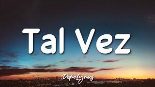 Tal Vez - Paulo Londra (Letra/Lyrics) | Sólo mira demasiado flow en esa piba