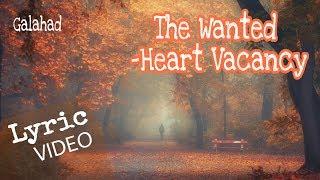 [Vietsub - Lyric]The Wanted - Heart Vacancy