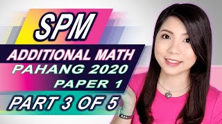 SPM ADDMATH   Pahang 2020 Trial Paper 1 (Part 3 of 5)