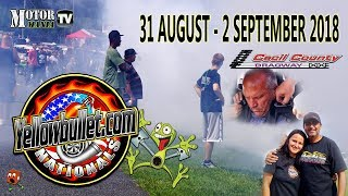 2018 Yellow Bullet Nationals - Friday