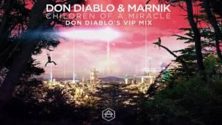 "Video thumbnail of ""Don Diablo & Marnik - Children Of A Miracle (Don Diablo's VIP Mix)"""