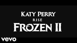"""Katy Perry - Rise (From """"Frozen 2"""" (Official Video)"""