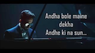 AndhaDhun (Title Song)  Lyrics | Raftaar | Ayushman Khurana | Radhika Apte |