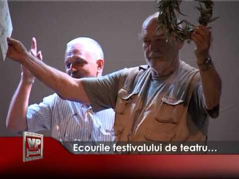 Ecourile festivalului de teatru…