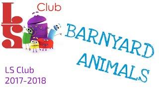 LS Club: BARNYARD ANIMALS