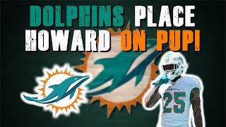 Miami Dolphins Place Xavien Howard On PUP! | NFL Players Opt Out!