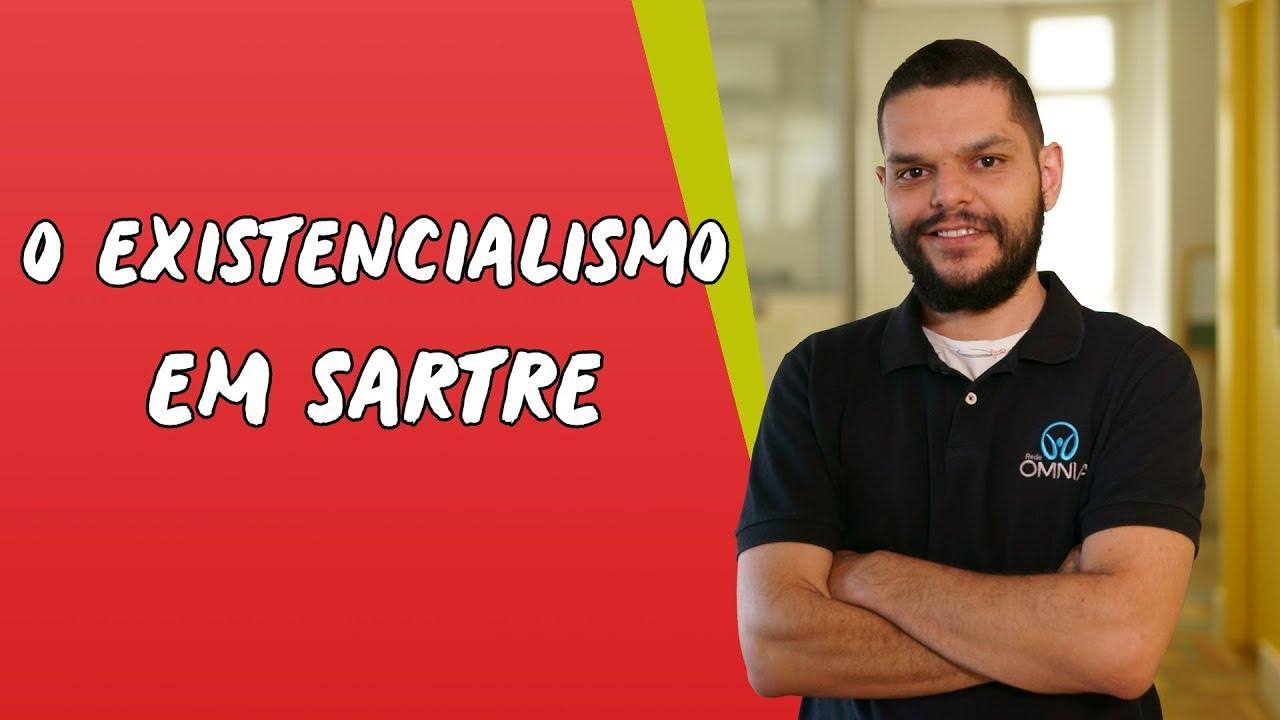 O Existencialismo em Sartre