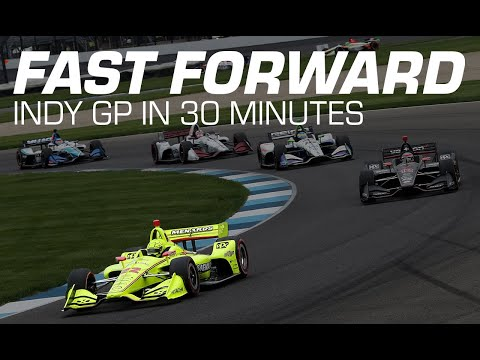 FAST FORWARD: 2019 NTT IndyCar Series at the Indy GP