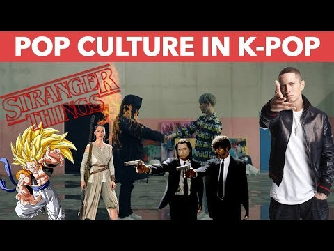 POP CULTURE REFERENCES IN K-POP MUSIC VIDEOS