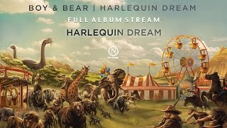 Boy & Bear - Harlequin Dream (Full Album Stream)