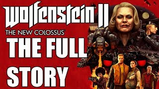 Wolfenstein 2 The New Colossus Full Story - Before You Play Wolfenstein Youngblood