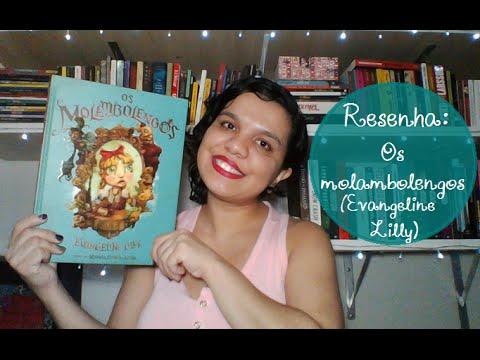 Resenha: Os molambolengos, Evangeline Lilly