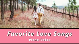 Favorite Love Songs from Yesteryear (A Collection of 5 Intermediate Piano Solos with Lyrics)