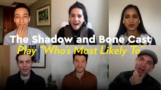 Watch the Shadow and Bone Cast Play a Hilarious Game of Who's Most Likely To by POPSUGAR Girls' Guide