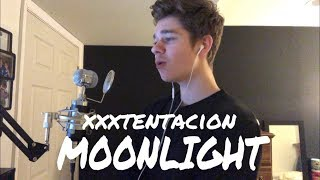 XXXTENTACION   Moonlight (Sal Sings Cover)
