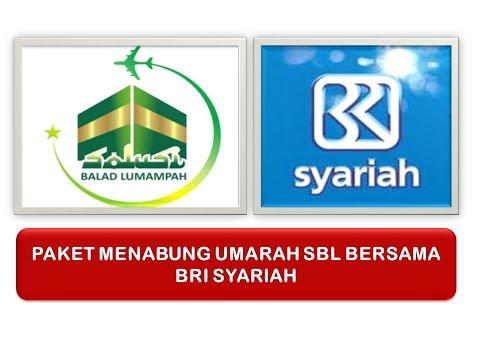 PAKET MENABUNG UMRAH SBL BERSAMA BANK BRI SYARIAH