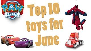 Top 10 Toys in June 2017