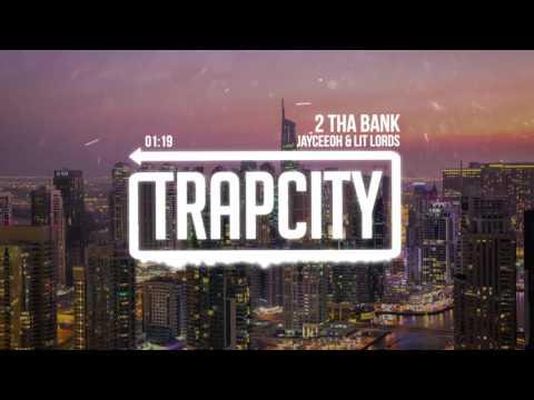 Jayceeoh & Lit Lords – 2 Tha Bank