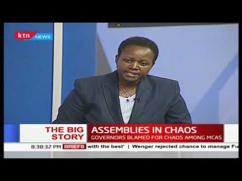 At least 10 counties marred by chaos, speakers cry foul   #TheBigStory