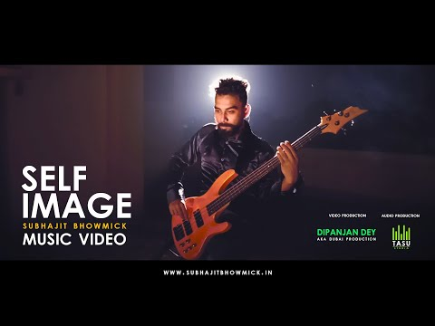 Self Image - Music Video | Subhajit Bhowmick
