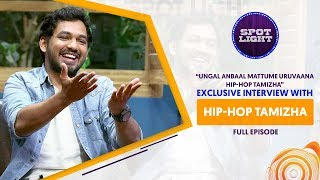 Spotlight | Exclusive Interview with Hip-Hop Tamizha | VJ Abishek | Sun Music