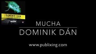 Dominik Dán - Audiokniha Mucha