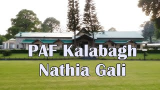 Kalabagh PAF Base A Magnificient Place in Nathia Gali