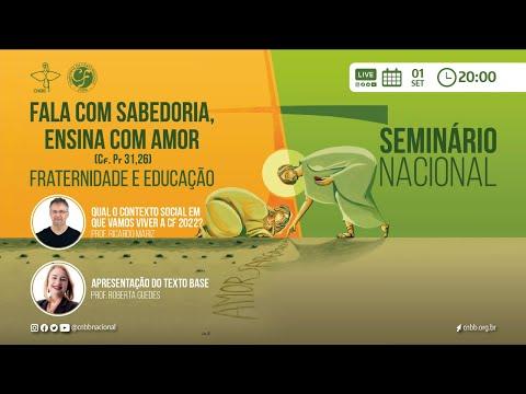 Seminário Nacional Campanha da Fraternidade 2022 - 1º Dia