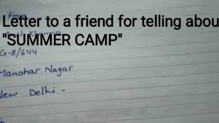 """Letter to friend for telling about"""" SUMMER CAMP"""". let's learn english and paragraphs."""