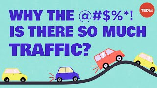 What is phantom traffic and why is it ruining your life? - Benjamin Seibold