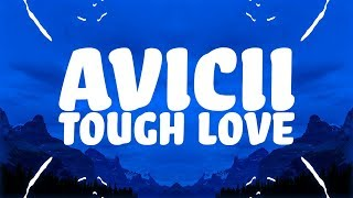 Avicii   Tough Love (Lyrics) Ft. Agnes, Vargas & Lagola