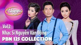 PBN 125 | Nhạc Sĩ Nguyễn Văn Đông (Collection 2)