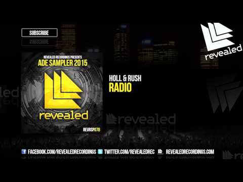 Holl & Rush - Radio [OUT NOW!] [ADE Sampler 2015 2/10]