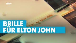 Eine Brille für Elton John - Hoffmann Natural Eyewear   made in Südwest  SWR Fernsehen