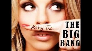 Katy Tiz The Big Bang remix 2017