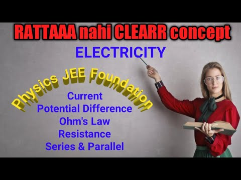 Electricity Class 10 NCERT Chapter 12 | Current, Ohm's Law, Potential Difference, Resistance (Part1)