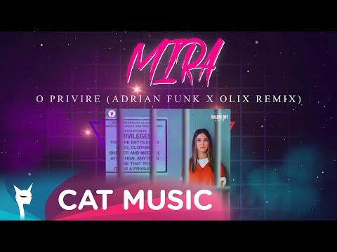 MIRA - O privire (Adrian Funk X OLiX Remix)