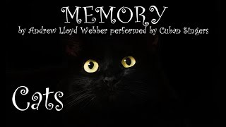 CUBAN SINGERS  Part 4 - MEMORY  Cover Song from Cats