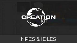 Creation Kit (NPCs and Idles)