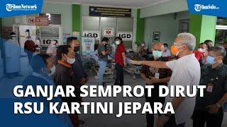 Temukan Pasien Covid-19 Telantar di Depan IGD, Gubernur Ganjar Semprot Direktur RSU Kartini Jepara