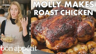 Molly Makes Roast Chicken and Potatoes | From the Test Kitchen | Bon Appétit